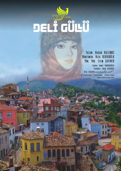 Deli Güllü Tiyatro Oyunu - Köylük Seyirlik Etkinlik Afişi