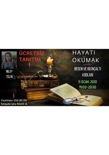ÜCRETSİZ TANITIM !!!! Hayatı Okumak - Beden ve Bilinçaltı Kodları