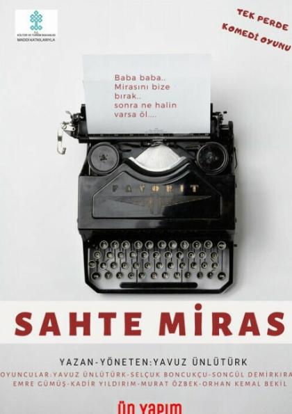 'Sahte Miras' Tiyatro Oyunu