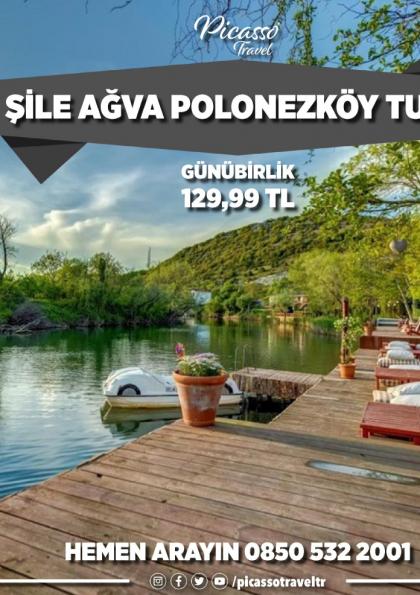 Şile Ağva Polonezköy Turu