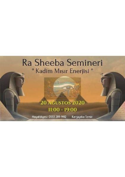 Ra Sheeba Semineri ' Kadim Mısır Teknikleri '