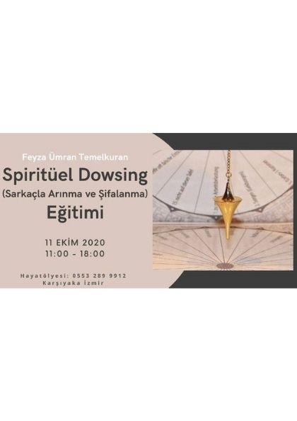 Spiritüel Dowsing Eğitimi (Sarkaçla Arınma ve Şifalanma)