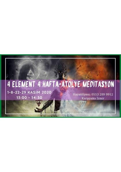 4 Element 4 Hafta - Atölye Meditasyon Etkinlik Afişi
