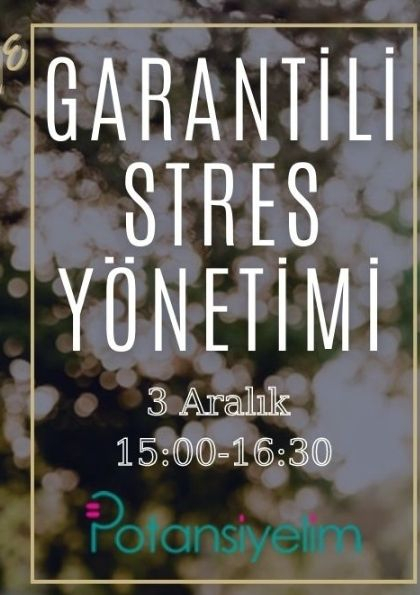 Garantili Stres Yönetimi