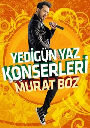 Murat Boz'la Yedigün Yaz Konserleri Etkinlik Afişi