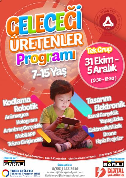 Geleceği Üretenler Programı | TOBB Ekonomi ve Teknoloji Üniversitesi'nde (7-15 Yaş) Afişi