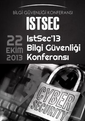 IstSec'13 Bilgi Güvenliği Konferansı Etkinlik Afişi