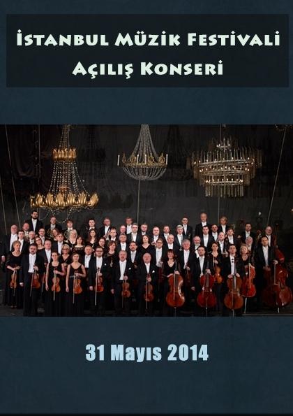 İstanbul Müzik Festivali Açılış Konseri Etkinlik Afişi