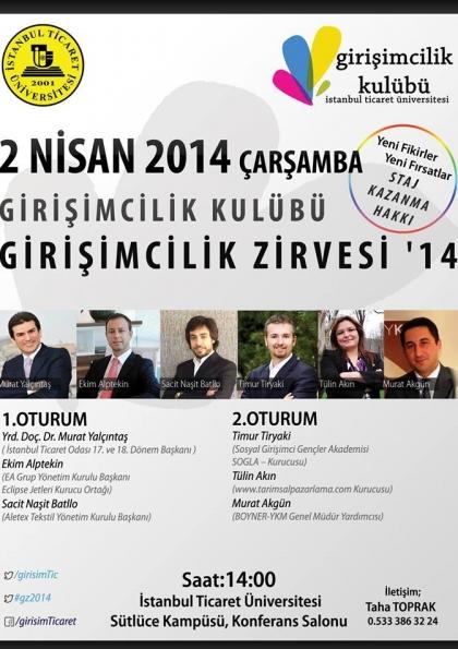 İstanbul Ticaret Üniversitesi Girişimcilik Zirvesi'14 Etkinlik Afişi