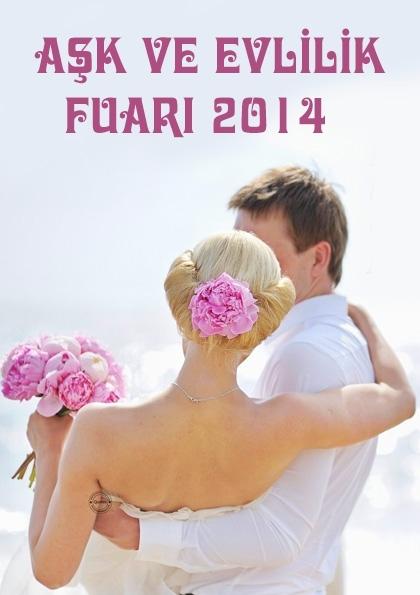 Aşk ve Evlilik Fuarı 2014 Etkinlik Afişi