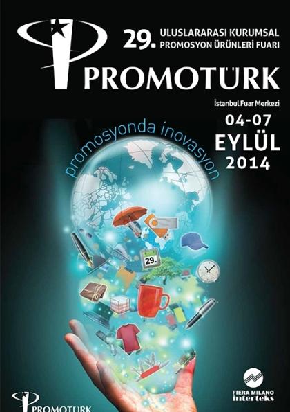 29. Promotürk Uluslararası Kurumsal Promosyon Ürünleri Fuarı 2014 Etkinlik Afişi