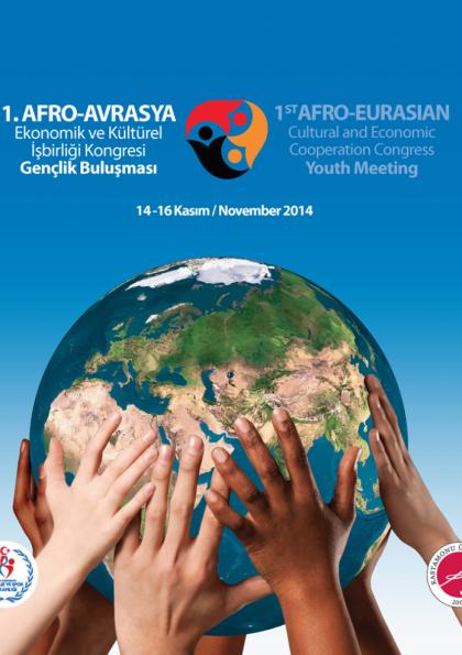 I. AFRO-AVRASYA Ekonomik Ve Kültür İş Birliği Kongresi - Gençlik Buluşması Etkinlik Afişi