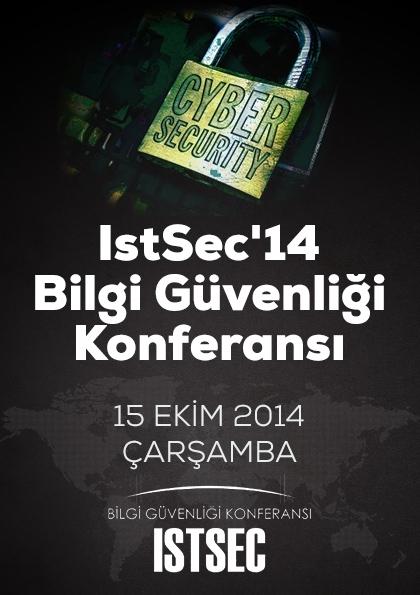 IstSec '14 İstanbul Bilgi Güvenliği Konferansı Etkinlik Afişi