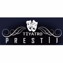 Tiyatro Prestij Resmi