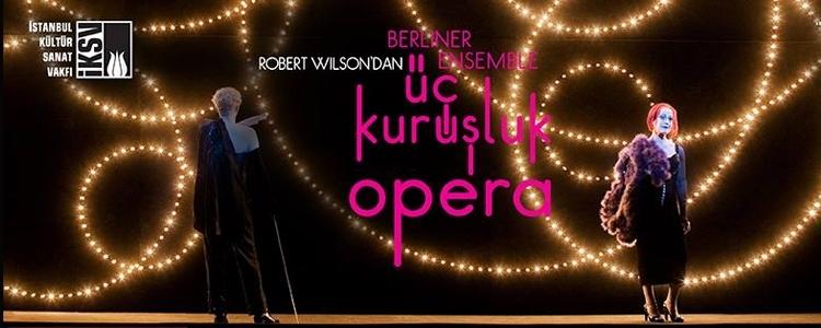 Üç Kuruşluk Opera İstanbul