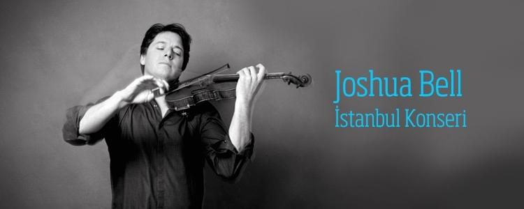 Joshua Bell İstanbul Konseri